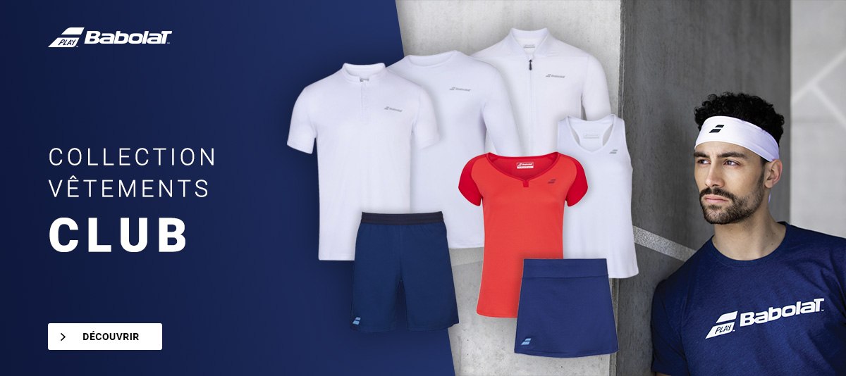 Collection de vêtements club Babolat !