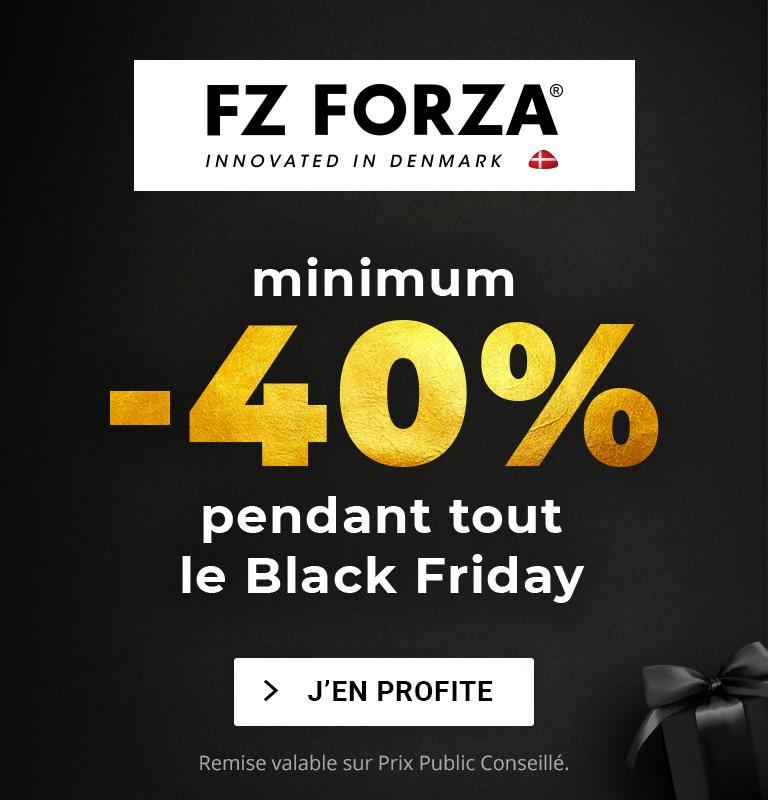 Black Friday - 40% minimum sur FZ FORZA