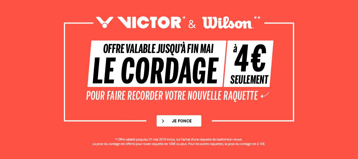 Offre recordage Victor et Wilson sur raquette neuve