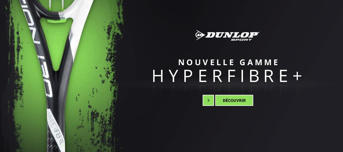 Gamme Hyperfibre Dunlop