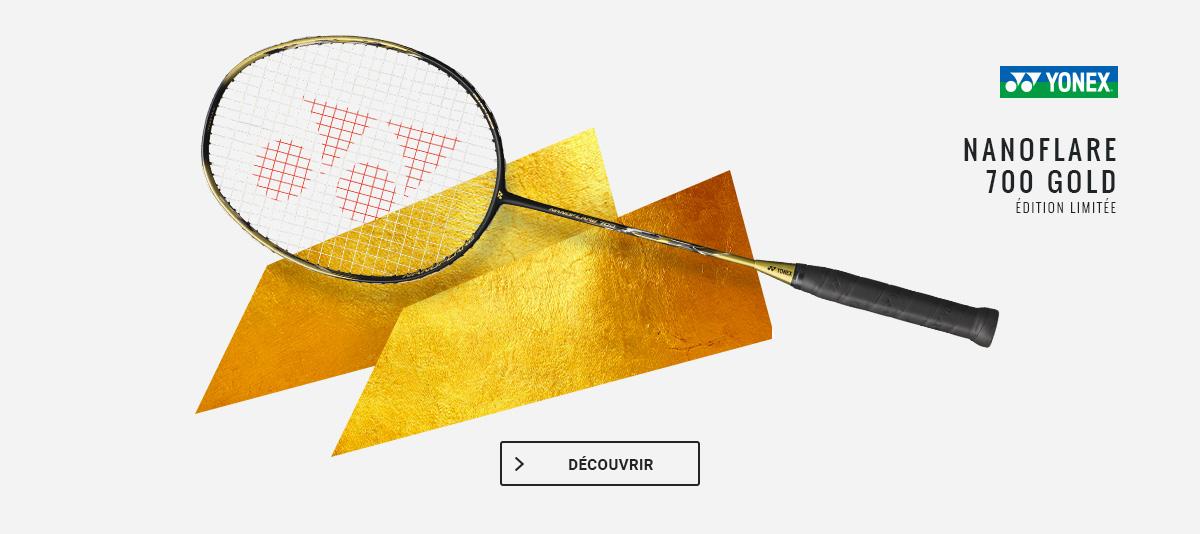 Raquette Yonex Nanoflare 700 Gold !